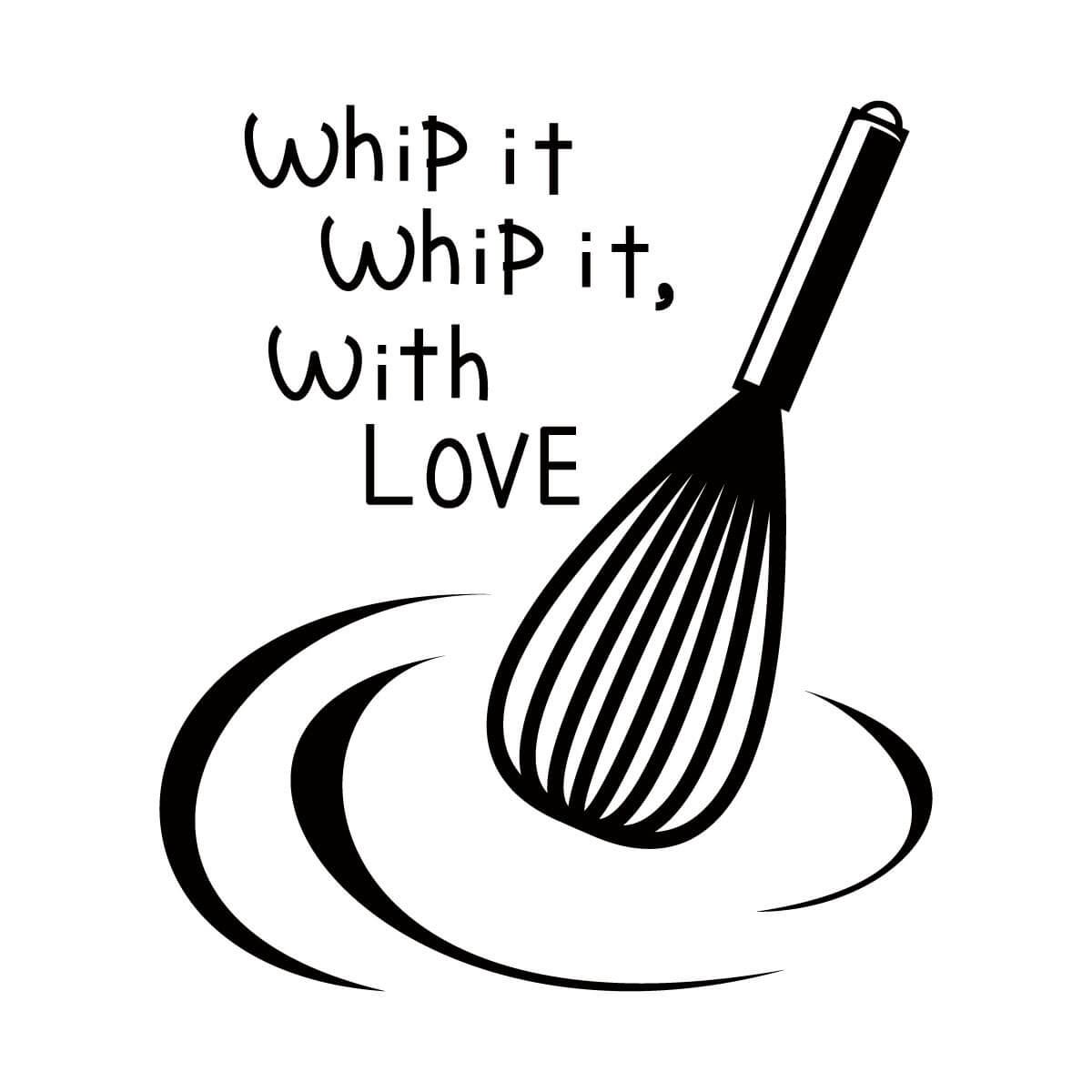 Whip It Whip It, With Love