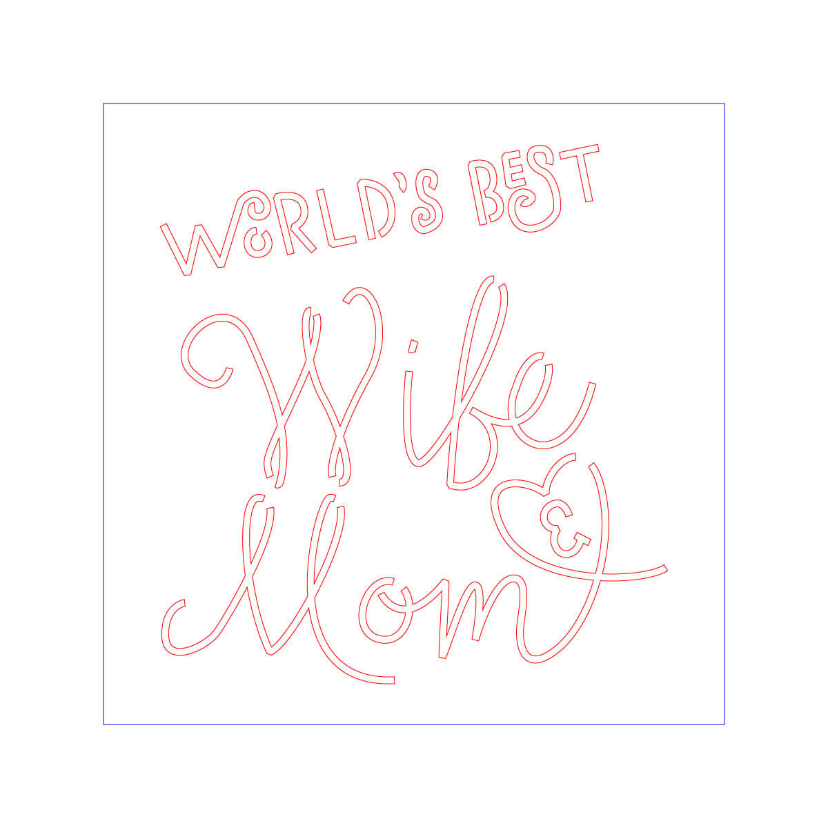 World's Best Wife And Mom